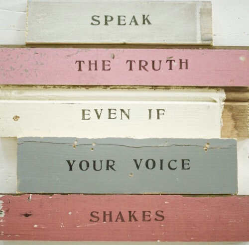 Speak Your Truth Even If Your VoiceShakes
